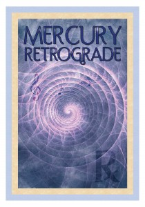 Mercury retrograde is your time to regroup and reconsider