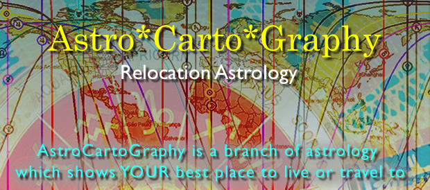 Astrocartography and Relocation Astrology